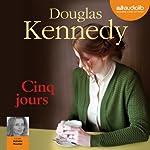 Cinq jours | Douglas Kennedy