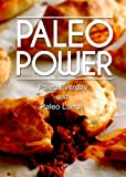 Paleo Power - Paleo Everyday and Paleo Lunch - 2 Book Pack