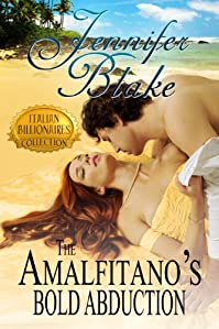The Amalfitano's Bold Abduction by Jennifer Blake ebook deal