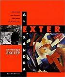 echange, troc Nadia Filatoff, Jean Chauvelin - Alexandra Exter : Monographie