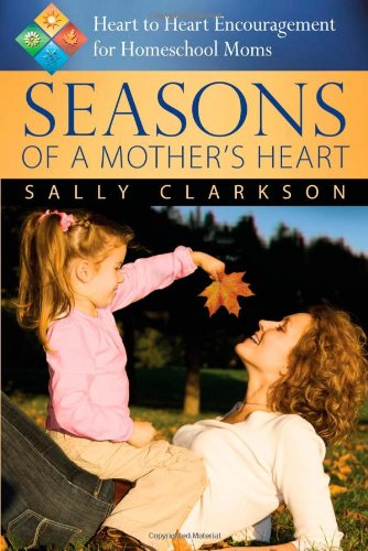 Seasons of a Mother's Heart, 2nd edition