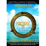 Porthole TV DVD Ship: Norwegian Sky & Asia Tour