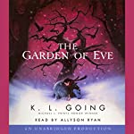 The Garden of Eve | K. L. Going