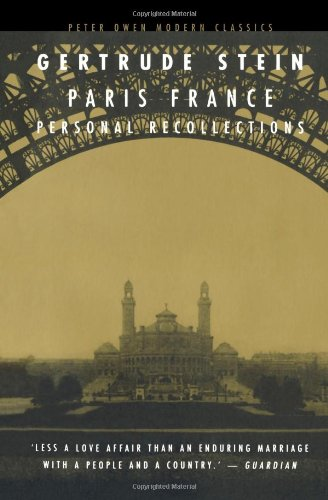 Paris France: Personal Recollections (Peter Owen Modern Classic), by Gertrude Stein