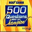 Roll'Cube Questions pour un champion