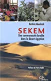 echange, troc Ibrahim Abouleish - Sekem : Une communauté durable dans le désert égyptien