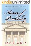 Master of Pemberley: A Pride and Prejudice Variation