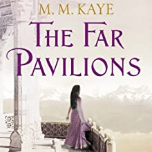The Far Pavilions (       UNABRIDGED) by M. M. Kaye Narrated by Vikas Adam