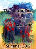 img - for The Horror Zine Digest Summer 2012 (Volume 1) (The Horror Zine Magazine) book / textbook / text book
