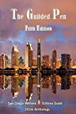 img - for The Guilded Pen - Fifth Edition - 2016: Fifth Edition - 2016 (Anthology of the San Diego Writers/Editors Guild) (Volume 5) book / textbook / text book