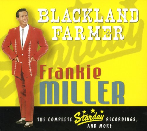 Blackland Farmer: Complete Starday Recordings