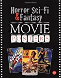 Horror, Science Fiction, and Fantasy Movie Posters (Horror, Sci-Fi & Fantasy Movie Posters)