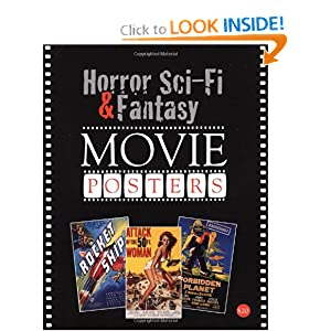 Horror, Science Fiction, and Fantasy Movie Posters (Horror, Sci-Fi & Fantasy Movie Posters) by Bruce Hershenson and Richard Allen