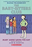 Mary Anne Saves The Day (Turtleback School & Library Binding Edition) (Baby-Sitters Club Graphix)