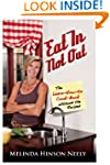 Eat In, Not Out:  The Learn-How-to-Co...