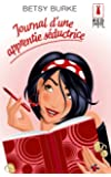 Journal d'une apprentie s�ductrice (Red Dress Ink t. 69)