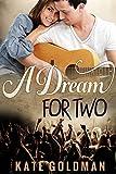 A Dream for Two (Contemporary Romance)