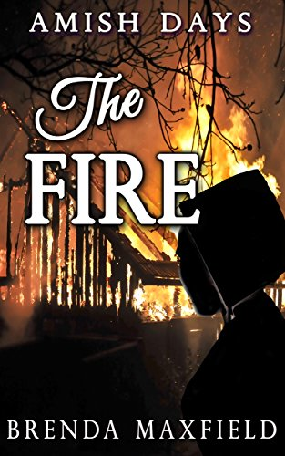 Amish Romance: The Fire: A Hollybrook Amish Romance Clean & Wholesome Story (Mellie's Story Book 3)