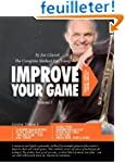 Improve Your Game Volume I: The Compl...