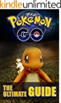 Pokemon Go: The Ultimate Guide: Pokem...