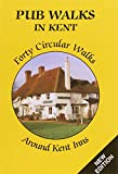 Pub Walks in Kent