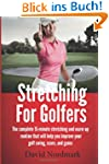 Stretching For Golfers: The complete...