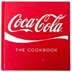 Coca-Cola®: The Cookbook