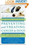 The Natural Vet's Guide to Preventing...