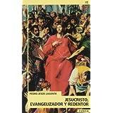Jesucristo, evangelizador y redentor (NT religión)