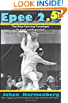 Epee 2.5: The New Paradigm Revised an...