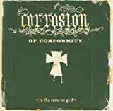 echange, troc Corrosion Of Conformity - In The Arms Of God