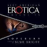 The Best American Erotica, Volume 9: Ropeburn | Susie Bright,Jamie Callan,Maggie Estep