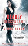 Deadly Descendant (Immortal Huntress)