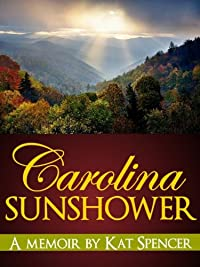 (FREE on 9/6) Carolina Sunshower by Kat Spencer - http://eBooksHabit.com