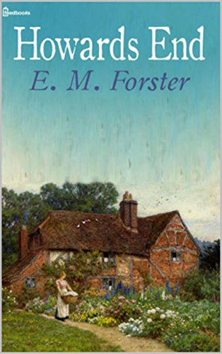 E. M. Forster - Howard's End , Edition illustrated