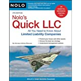 Nolo's Quick LLC.: All You Need to Know About Limited Liability Companies