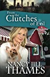 img - for From the Clutches of Evil: A Jillian Bradley Mystery, Book 3 book / textbook / text book
