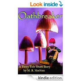 Oathbreaker (A faery tale)