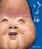 img - for Otafuku: Joy of Japan book / textbook / text book