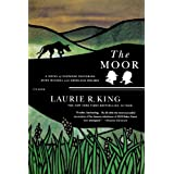 The Moor: A Novel of Suspense Featuring Mary Russell and Sherlock Holmes (Mary Russell Novels)