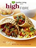 Healthy Living with High Fibre