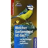 """Welcher Gartenvogel ist das?: Kosmos Basic (Kosmos-Naturf�hrer Basics)von """"Volker Dierschke"""""""