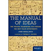The Manual of Ideas: The Proven Framework for Finding the Best Value Investments | [John Mihaljevic]