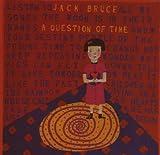echange, troc Jack Bruce - Question of Time