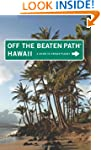 Hawaii Off the Beaten Path�: A Guide...