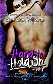 Hard to Hold On (Hard to Resist Sequel)