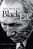 img - for Nicholas Black Elk: Medicine Man, Missionary, Mystic book / textbook / text book