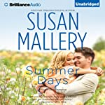Summer Days: Fool's Gold, Book 7 (       UNABRIDGED) by Susan Mallery Narrated by Tanya Eby