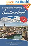 Living and Working in Switzerland (Li...