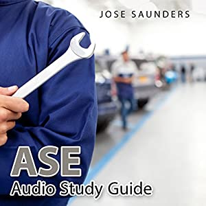 ASE Audio Study Guide Audiobook